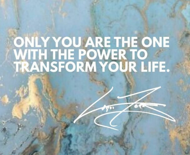 Inspirational Quote - Life Transformation